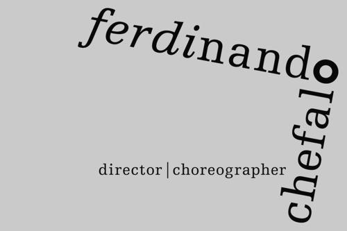 Ferdinando Chefalo   Choreographer & Director   Marke