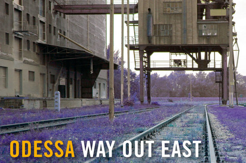 Odessa | Way Out East [Poster]